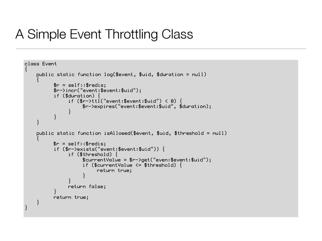 A Simple Event Throttling Class class Event { p...