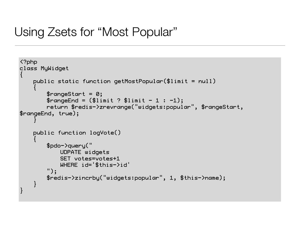 """Using Zsets for """"Most Popular"""" <?php class MyWi..."""