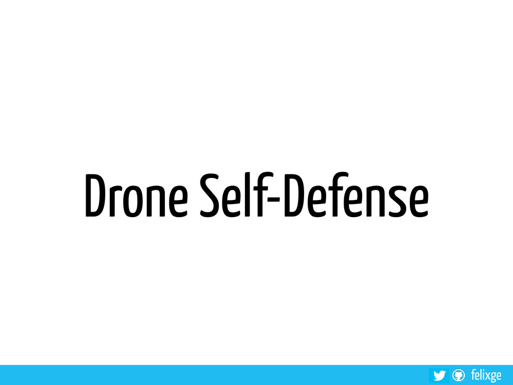 felixge Drone Self-Defense