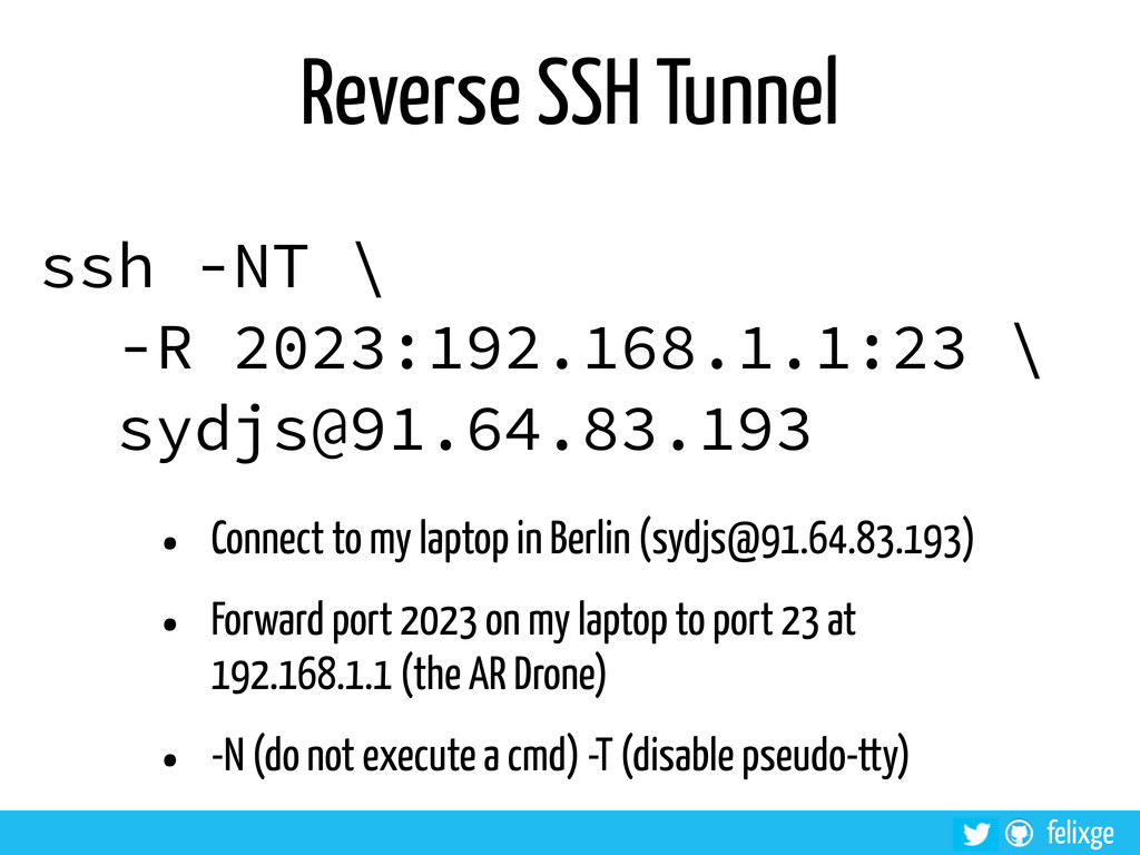 @felixge felixge Reverse SSH Tunnel ssh -NT \ -...