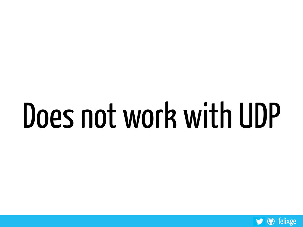 felixge Does not work with UDP