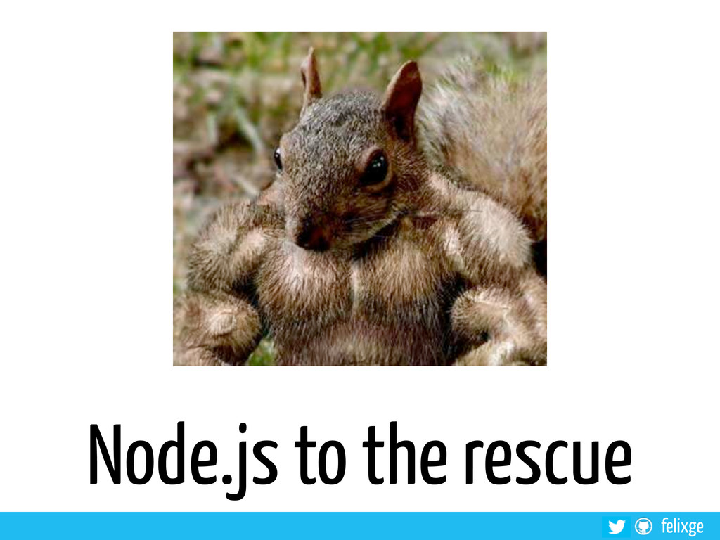 felixge Node.js to the rescue
