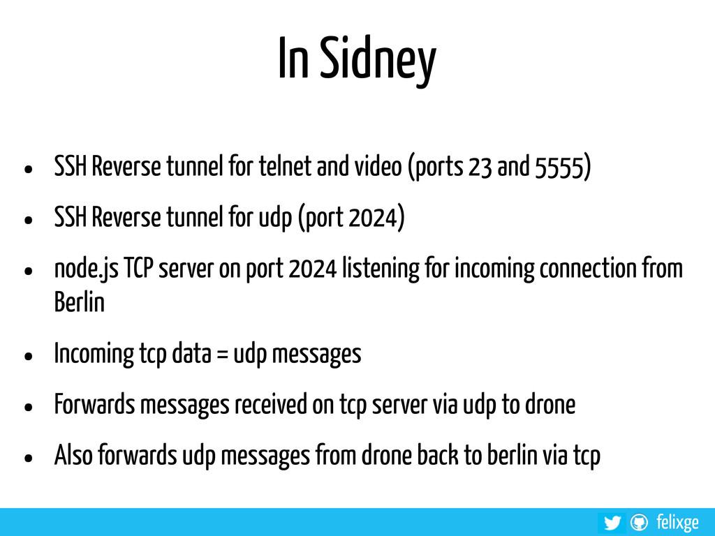 @felixge felixge In Sidney • SSH Reverse tunnel...