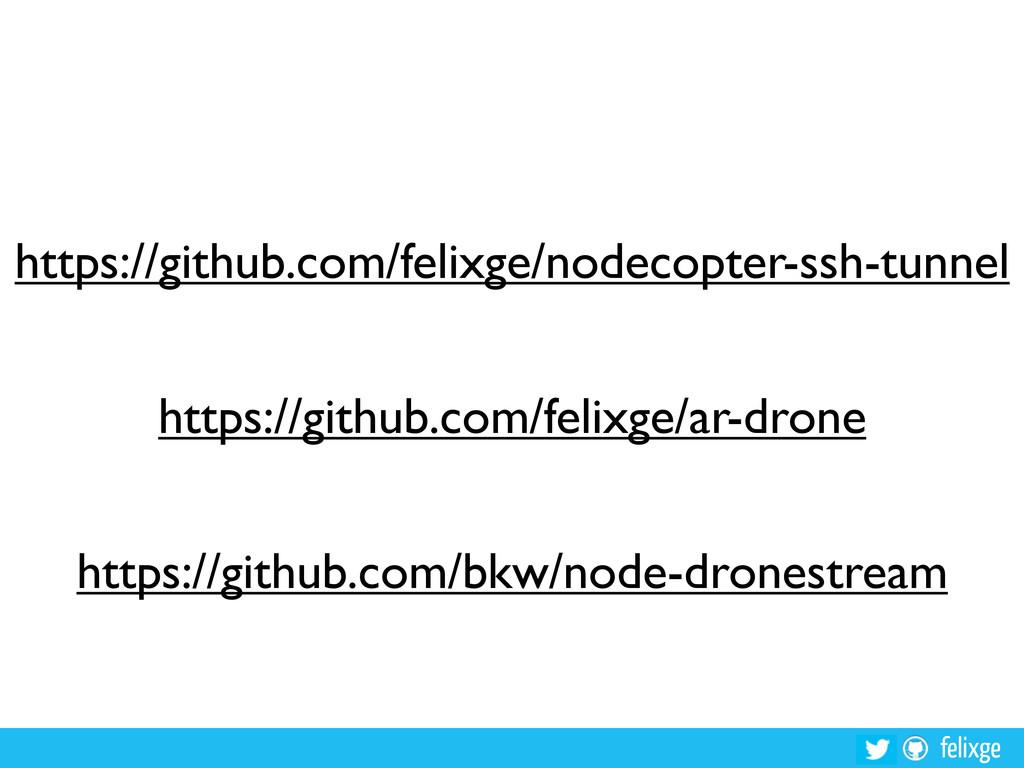 felixge https://github.com/felixge/nodecopter-s...