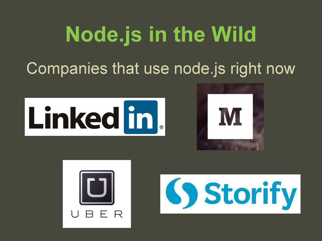 Node.js in the Wild Companies that use node.js ...
