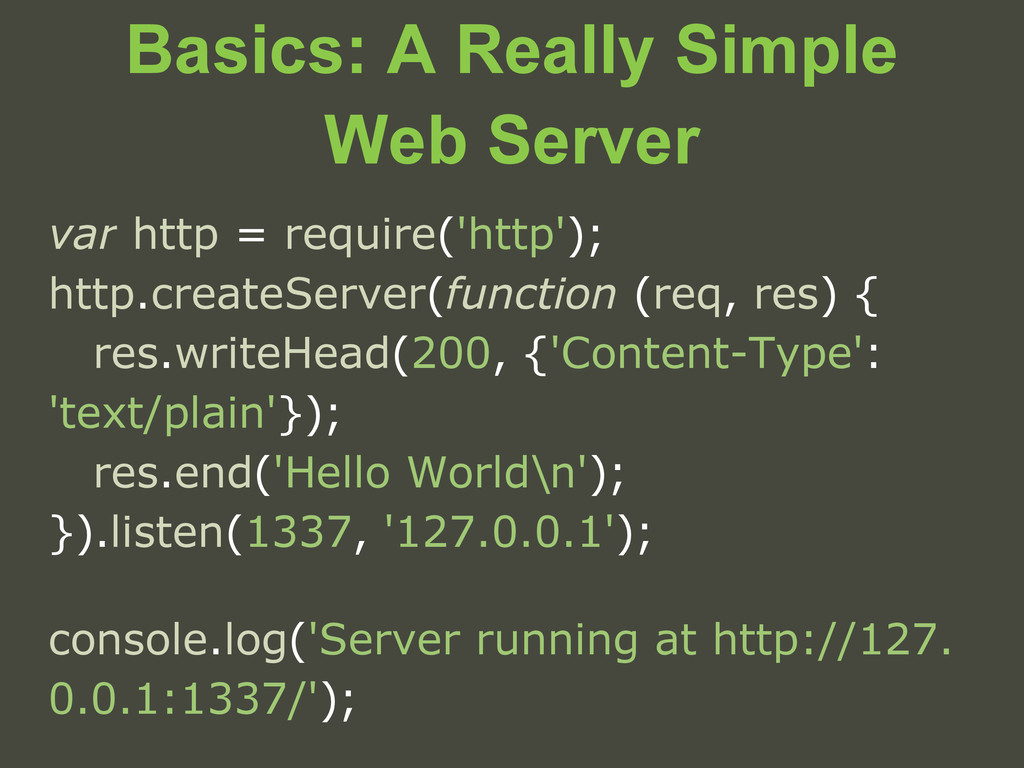 Basics: A Really Simple Web Server var http = r...