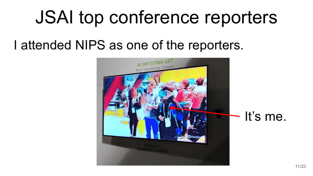 JSAI top conference reporters I attended NIPS a...