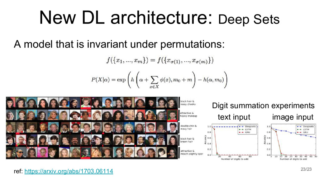New DL architecture: Deep Sets 23/23 ref: https...