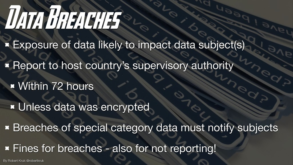 Data Breaches Exposure of data likely to impact...
