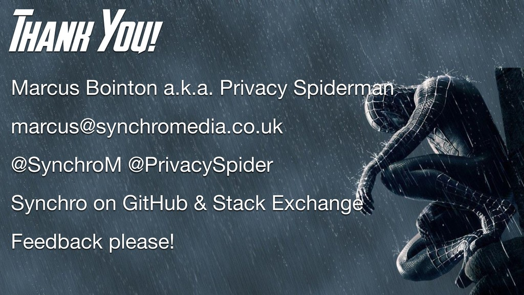 Thank You! Marcus Bointon a.k.a. Privacy Spider...