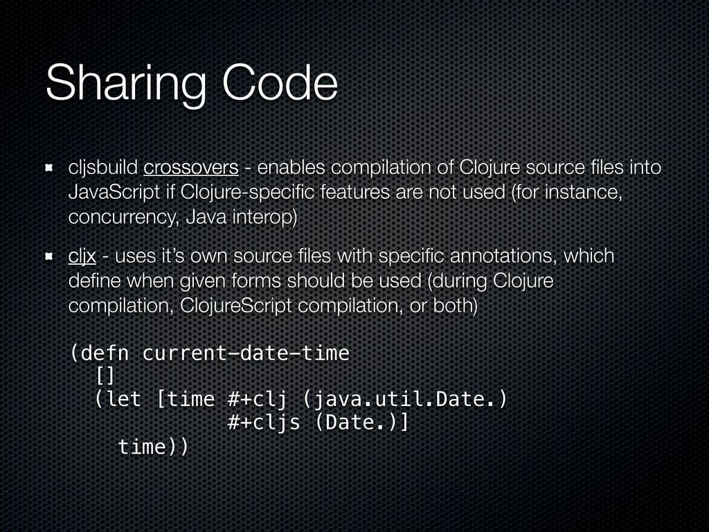 Sharing Code cljsbuild crossovers - enables com...
