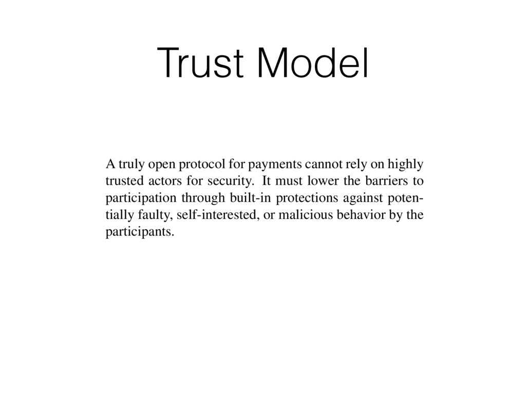 Trust Model n two ledgers cols is that the hrou...