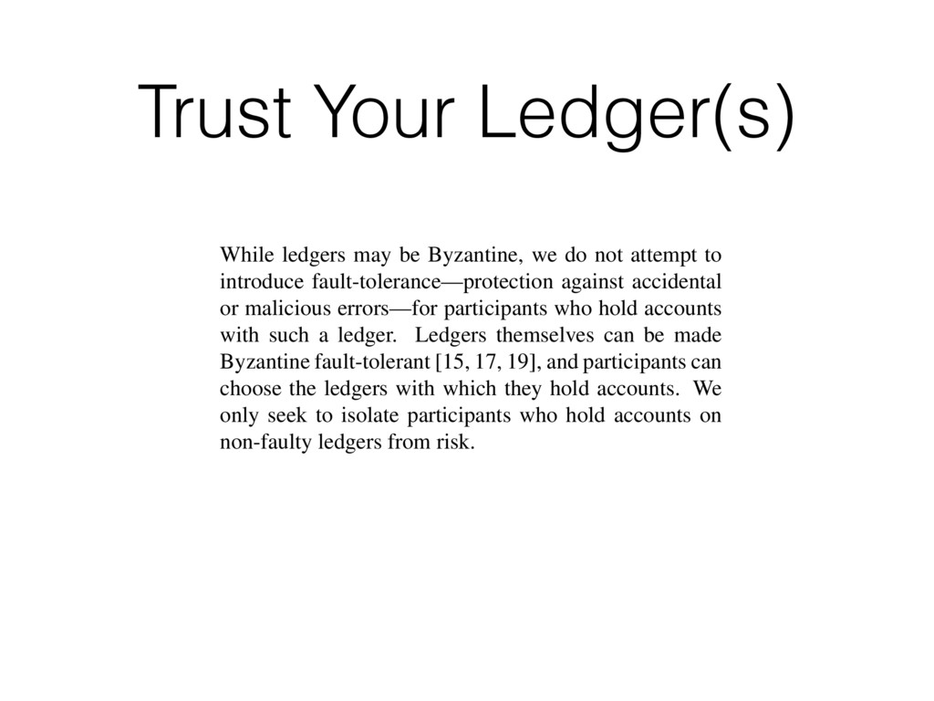 Trust Your Ledger(s) vide security even when pa...