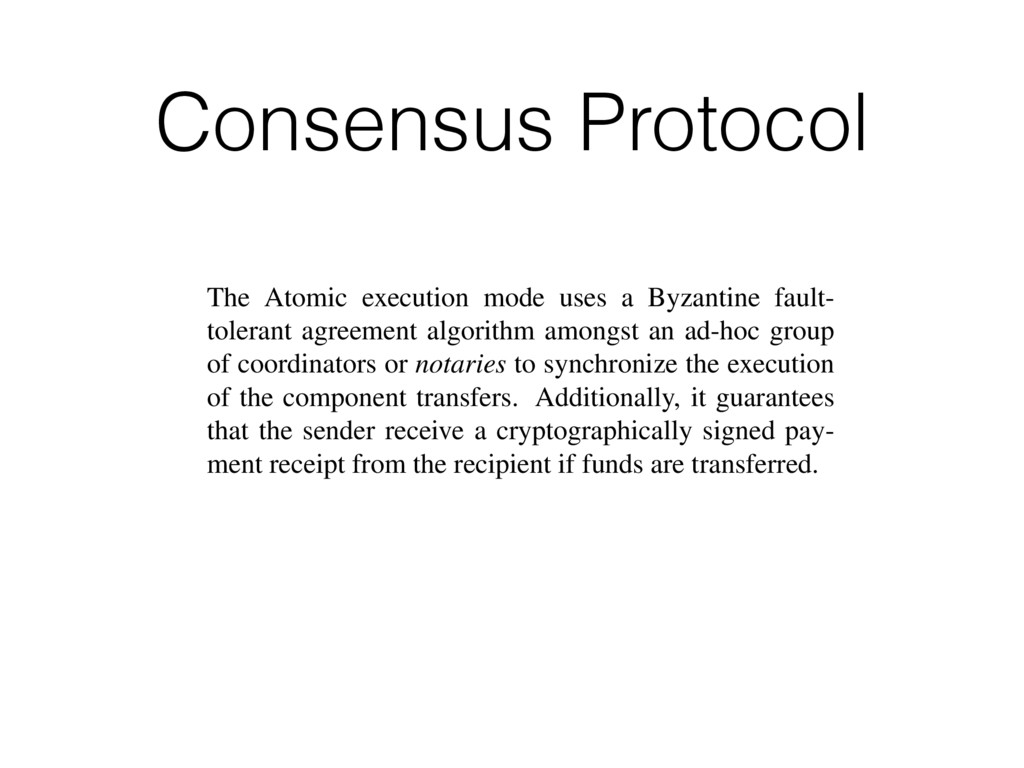 Consensus Protocol Figure 6: Payment chain mana...