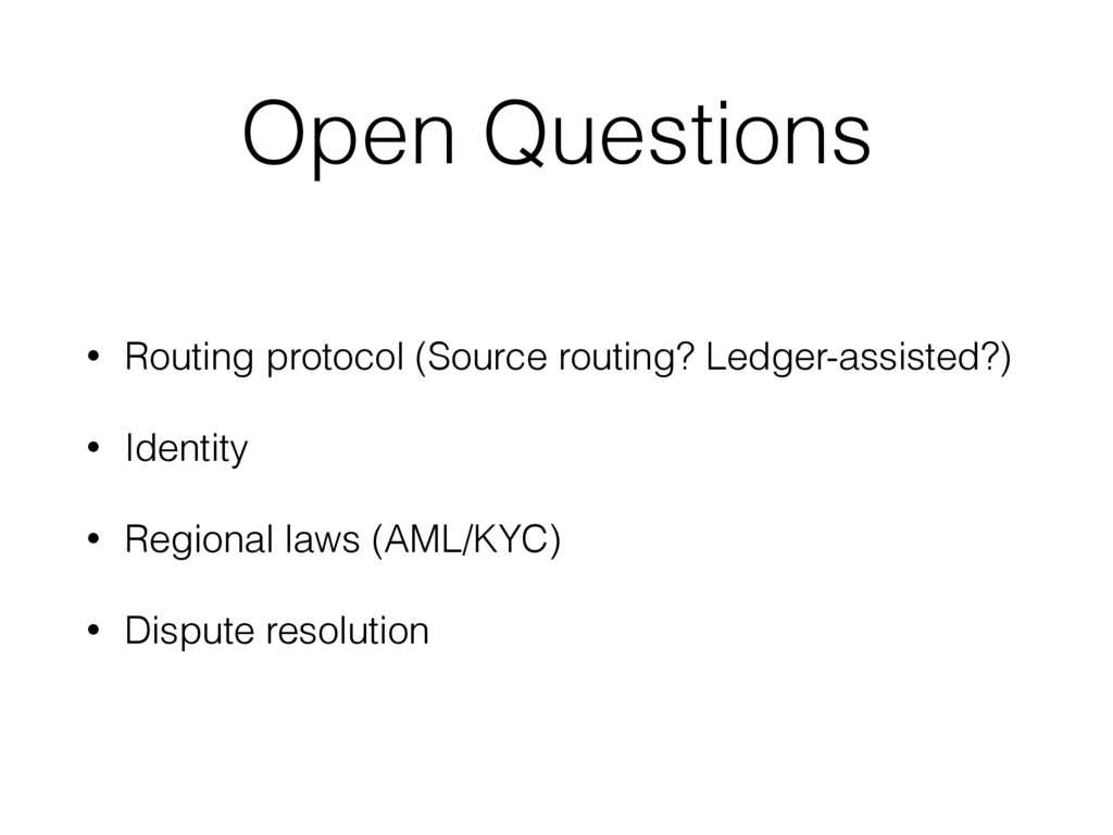 Open Questions • Routing protocol (Source routi...