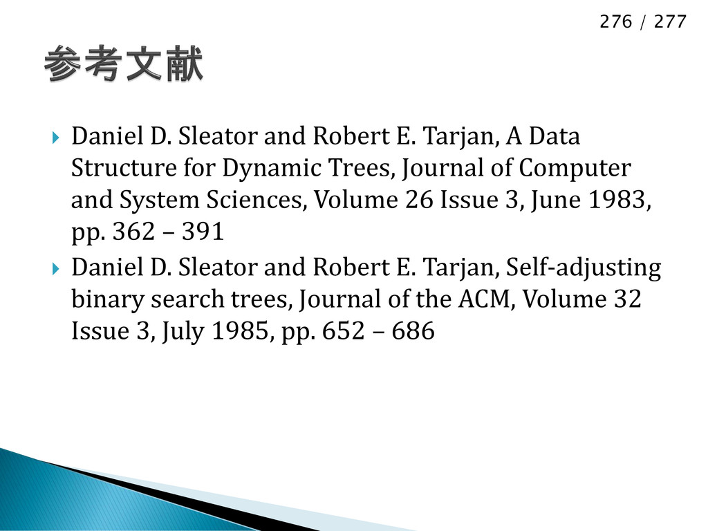 276 / 277  Daniel D. Sleator and Robert E. Tar...