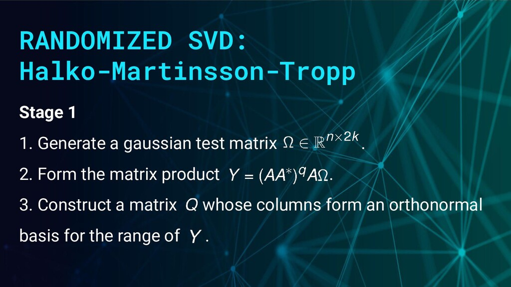 RANDOMIZED SVD: Halko-Martinsson-Tropp Stage 1 ...