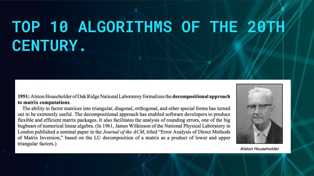 TOP 10 ALGORITHMS OF THE 20TH CENTURY.