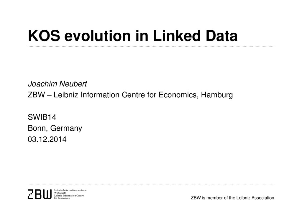 ZBW is member of the Leibniz Association KOS ev...