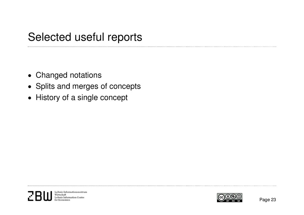 Selected useful reports  Changed notations  S...