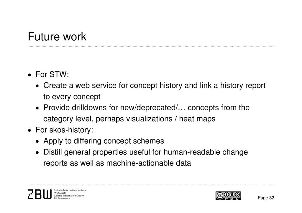 Future work  For STW:  Create a web service f...