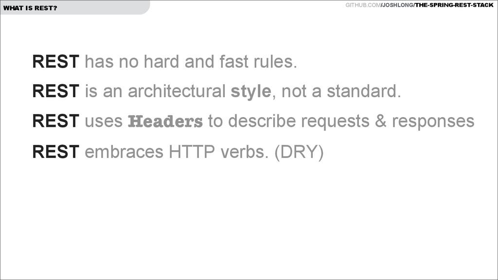 GITHUB.COM/JOSHLONG/THE-SPRING-REST-STACK WHAT ...