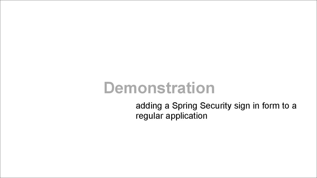 Demonstration adding a Spring Security sign in ...