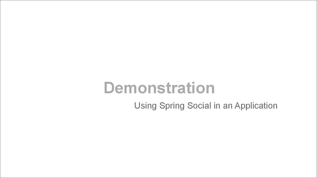 Demonstration Using Spring Social in an Applica...