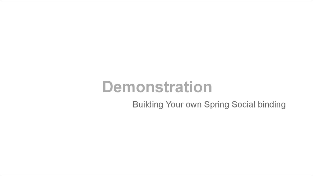 Demonstration Building Your own Spring Social b...