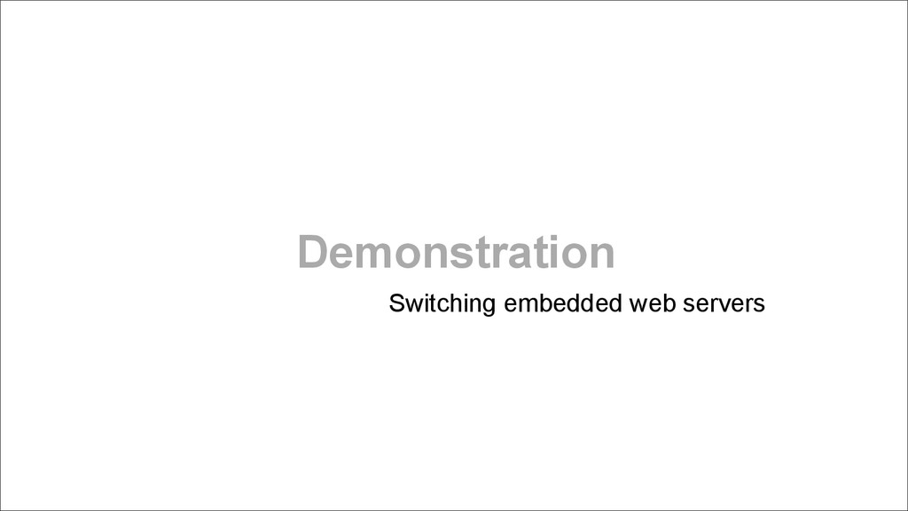 Demonstration Switching embedded web servers