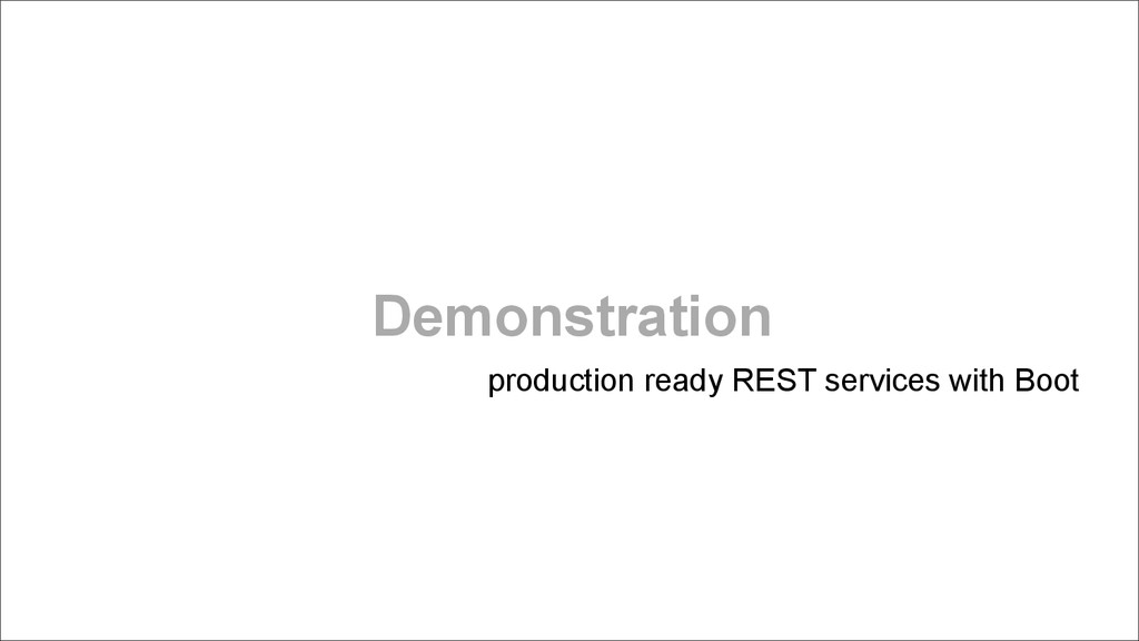 Demonstration production ready REST services wi...