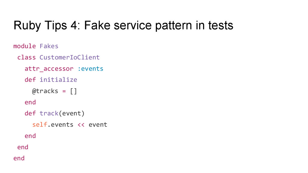 Ruby Tips 4: Fake service pattern in tests modu...