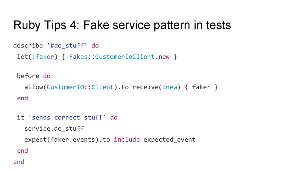 Ruby Tips 4: Fake service pattern in tests desc...
