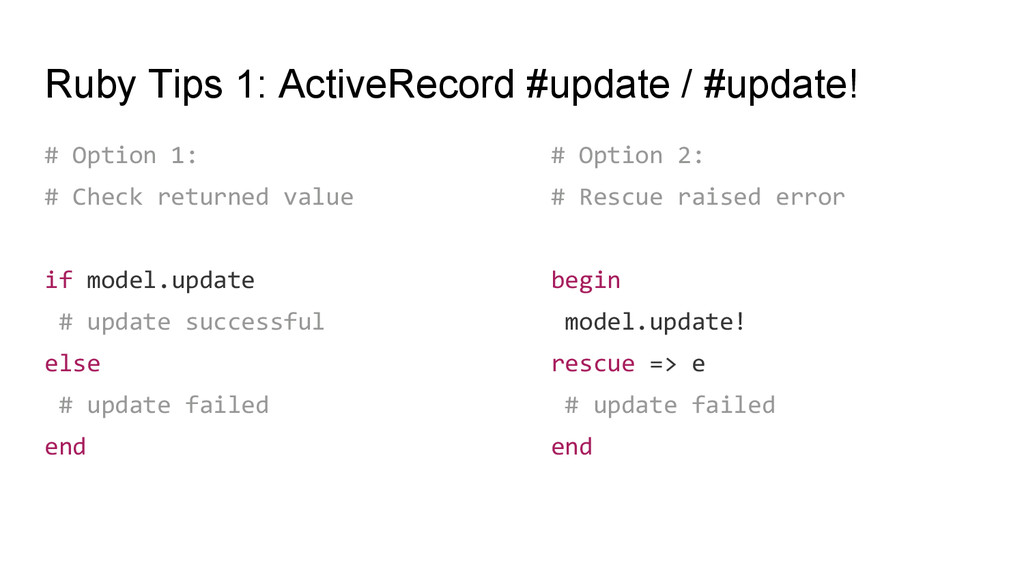 Ruby Tips 1: ActiveRecord #update / #update! # ...
