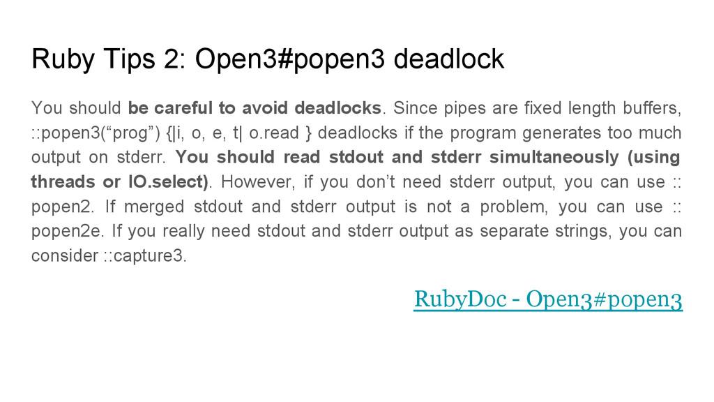 Ruby Tips 2: Open3#popen3 deadlock You should b...