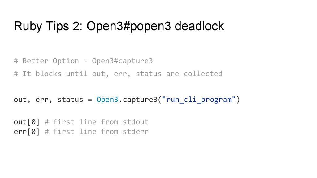 Ruby Tips 2: Open3#popen3 deadlock # Better Opt...