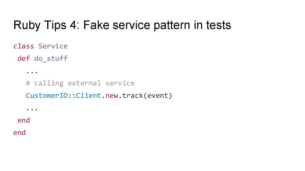 Ruby Tips 4: Fake service pattern in tests clas...