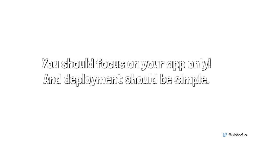 @slobodan_ You should focus on your app only! A...