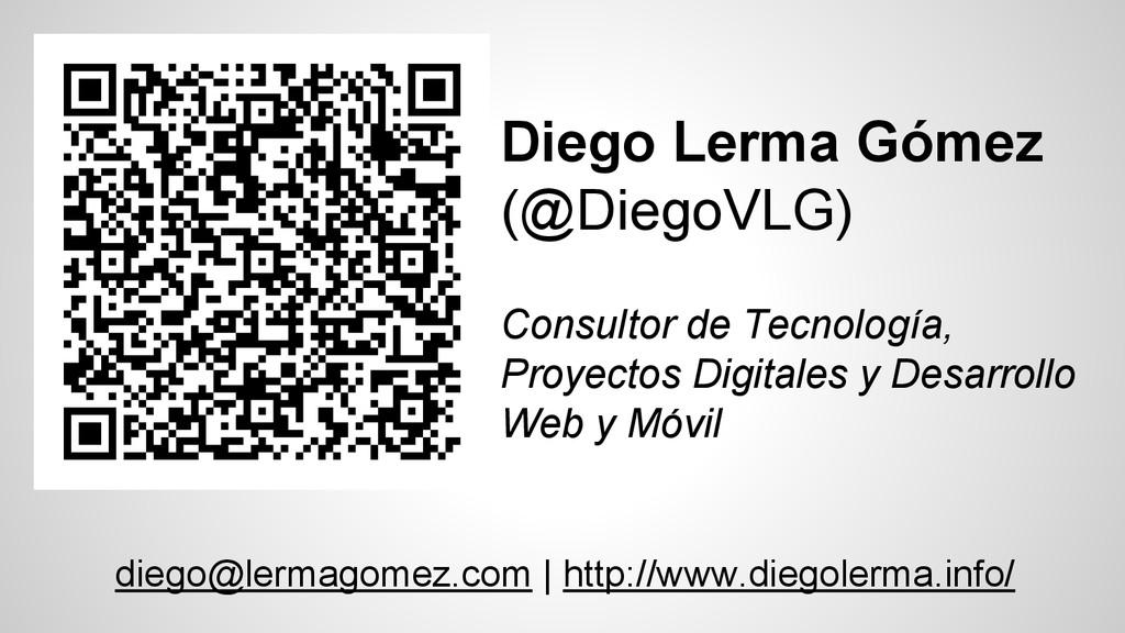 Diego Lerma Gómez (@DiegoVLG) Consultor de Tecn...
