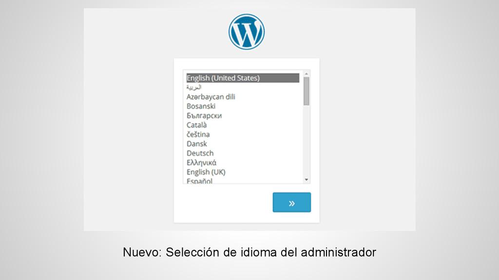 Nuevo: Selección de idioma del administrador
