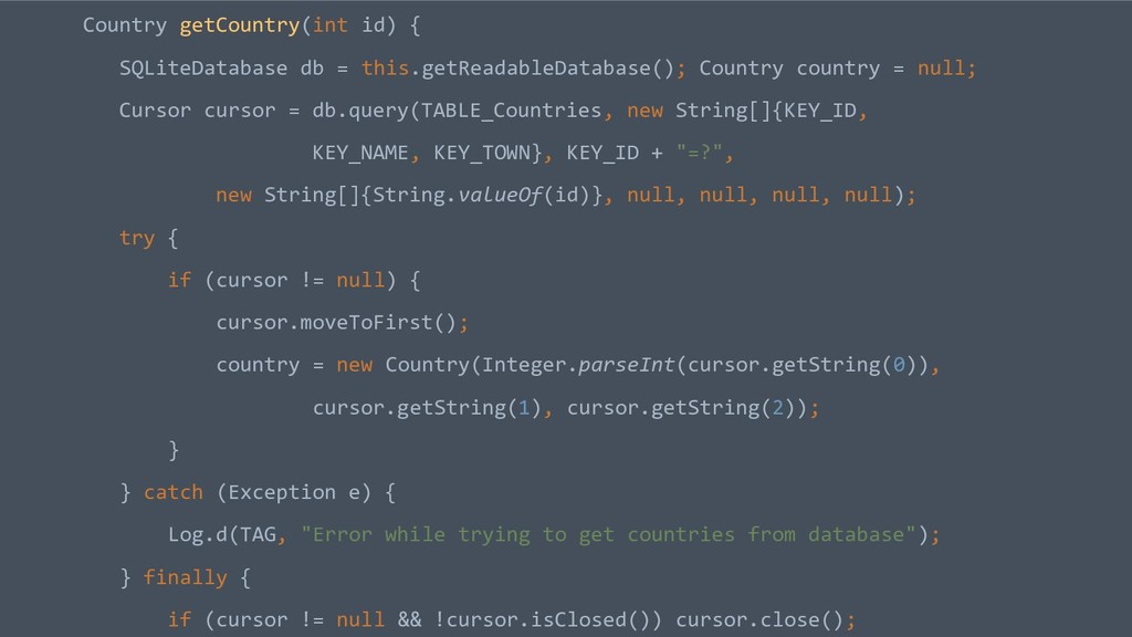 Country getCountry(int id) { SQLiteDatabase db ...