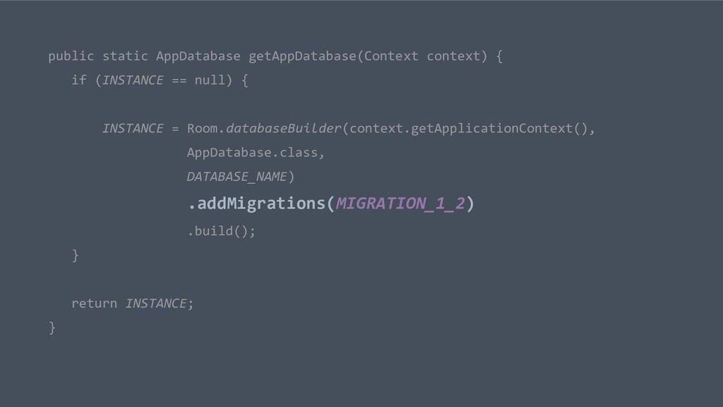 public static AppDatabase getAppDatabase(Contex...