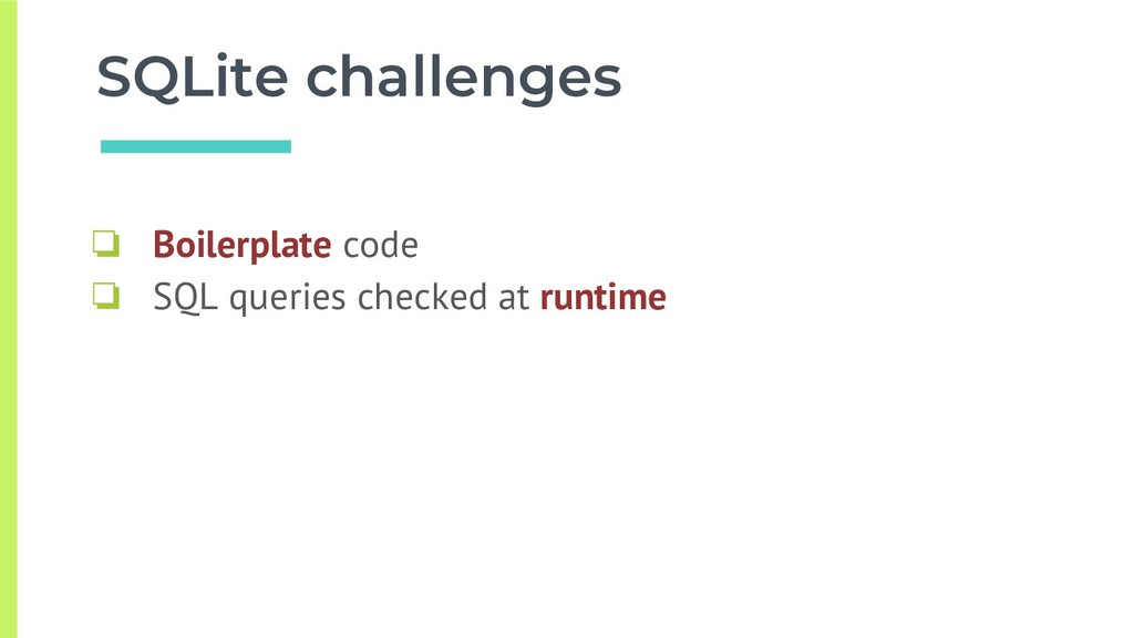 SQLite challenges ❏ Boilerplate code ❏ SQL quer...