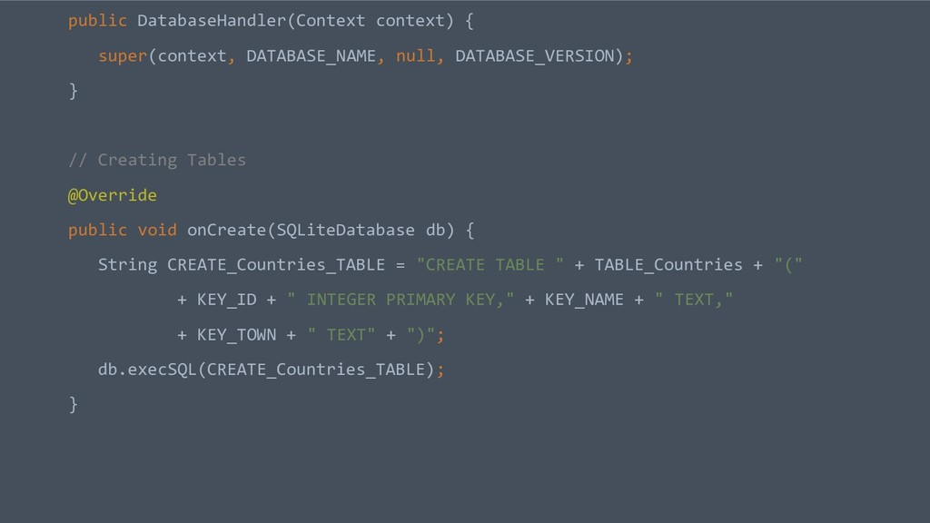 public DatabaseHandler(Context context) { super...