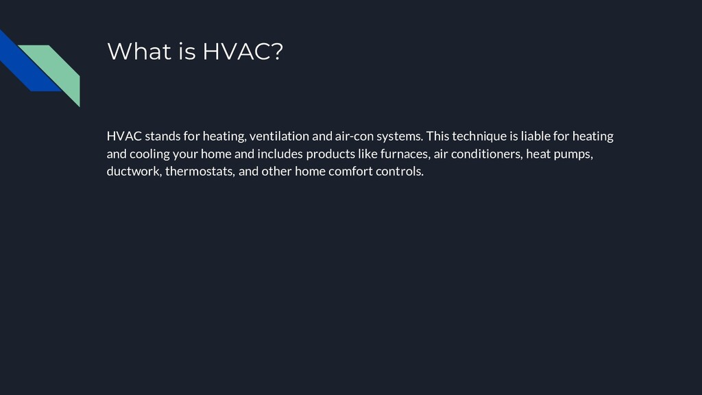 What is HVAC? HVAC stands for heating, ventilat...