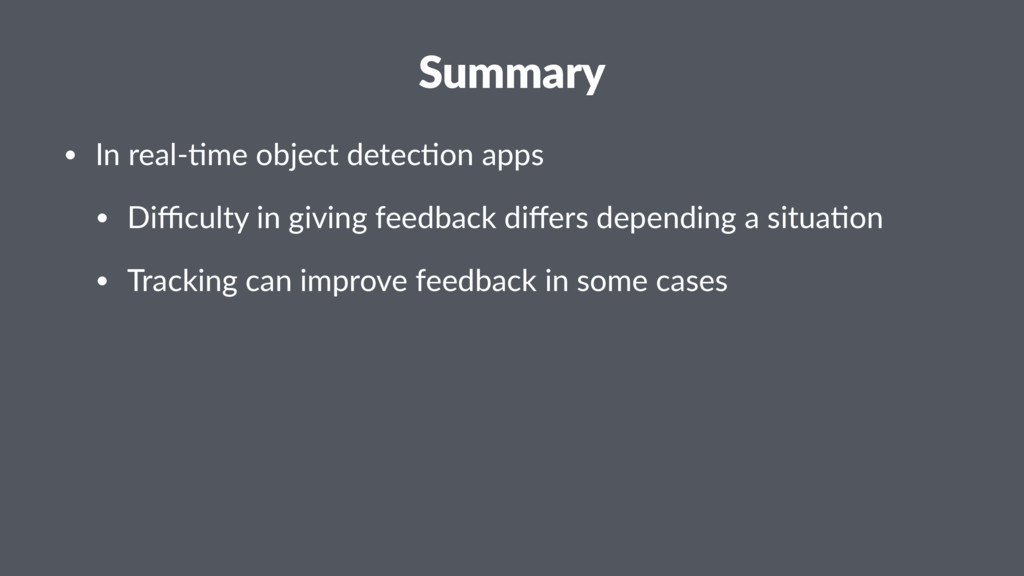 Summary • In real-*me object detec*on apps • Di...