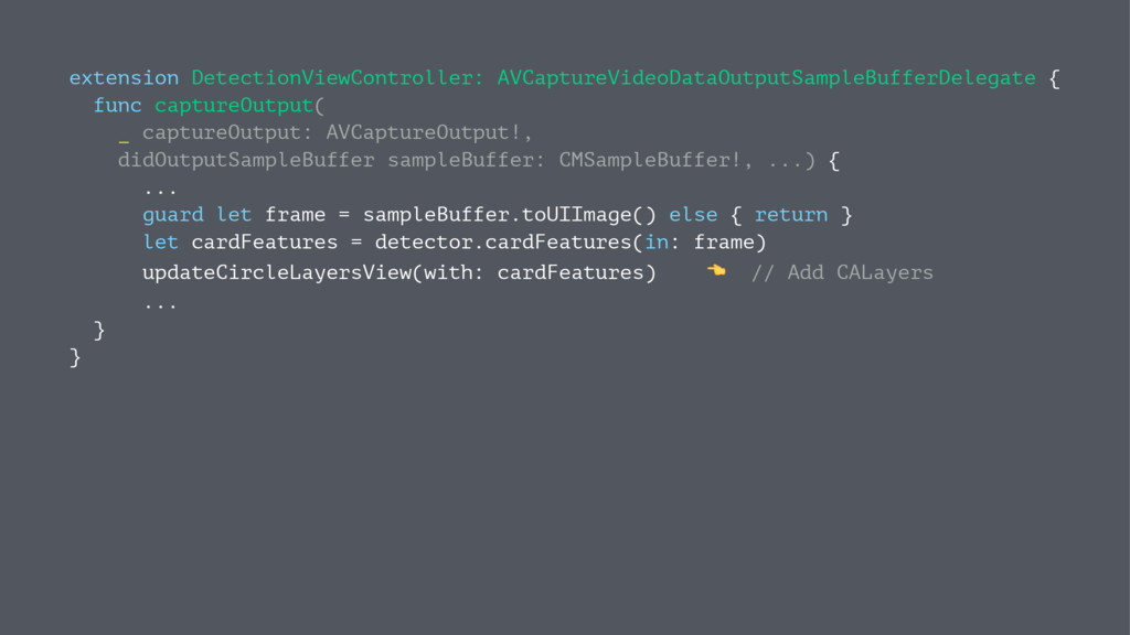 extension DetectionViewController: AVCaptureVid...