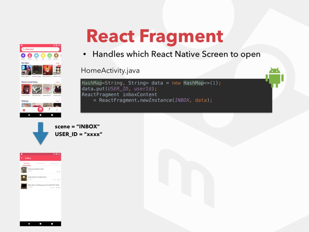 "React Fragment scene = ""INBOX"" USER_ID = ""xxxx""..."