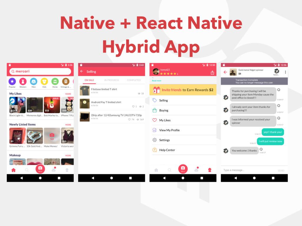 Native + React Native Hybrid App
