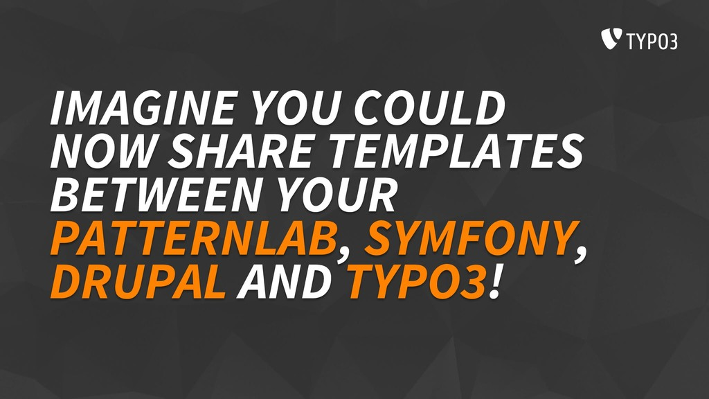 IMAGINE YOU COULD NOW SHARE TEMPLATES BETWEEN Y...